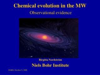 Chemical evolution in the MW Observational evidence