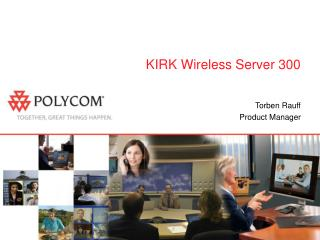 KIRK Wireless Server 300