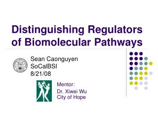 Distinguishing Regulators of Biomolecular Pathways