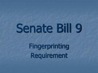 Senate Bill 9
