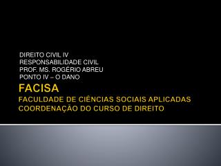 FACISA FACULDADE DE CIÊNCIAS SOCIAIS APLICADAS COORDENAÇÃO DO CURSO DE DIREITO