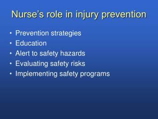 Nurse's role in injury prevention