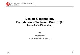 Design & Technology Foundation - Electronic Control (II) (Fuzzy Control Technology)