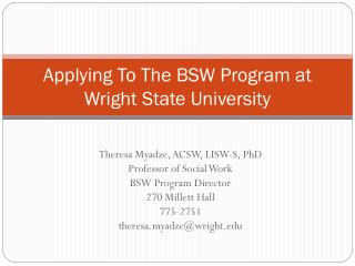 Applying To T h e BSW Program at Wright State University