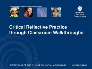 Critical Reflective Practice through Classroom Walkthroughs