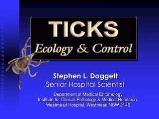 Stephen L. Doggett Senior Hospital Scientist