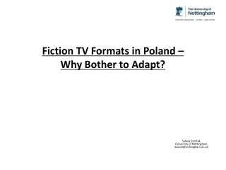 Fiction TV Formats in Poland –  Why Bother to Adapt?