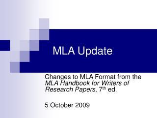 MLA Update