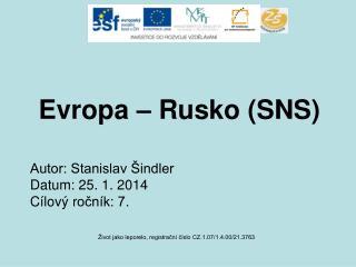 Evropa � Rusko (SNS)