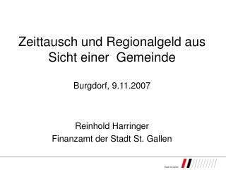 Zeittausch und Regionalgeld aus Sicht einer  Gemeinde Burgdorf, 9.11.2007
