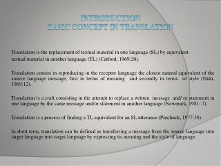 INTRODUCTION  BASIC CONCEPT IN TRANSLATION