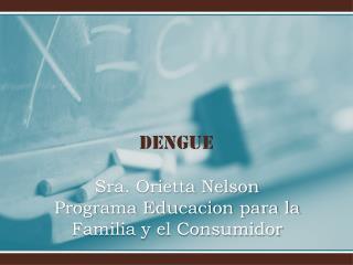 Sra. Orietta Nelson Programa Educacion para la Familia y el Consumidor