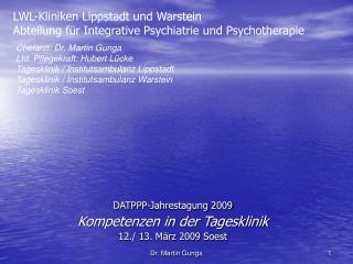LWL-Kliniken Lippstadt und Warstein Abteilung für Integrative Psychiatrie und Psychotherapie