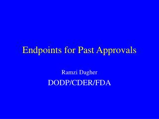 Endpoints for Past Approvals