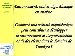 Raisonnement, oral et algorithmique en analyse