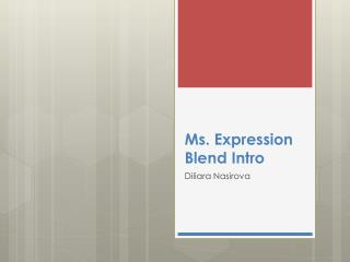 Ms. Expression Blend  Intro