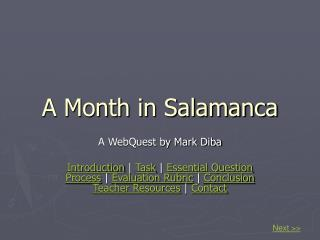 A Month in Salamanca