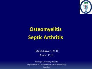 Osteomyelitis Septic Arthritis