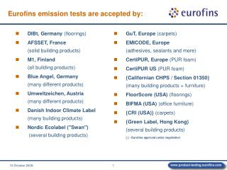 Eurofins emission tests are accepted by: