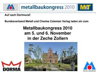 Auf nach Dortmund! Bundesverband Metall und Charles Coleman Verlag laden ein zum
