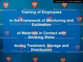 Training of Employees in the Framework of Monitoring and Estimation of Materials in Contact with
