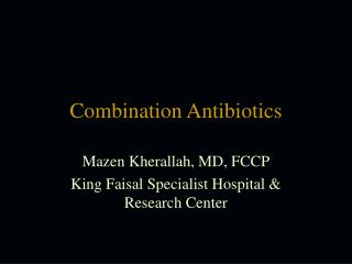 Combination Antibiotics