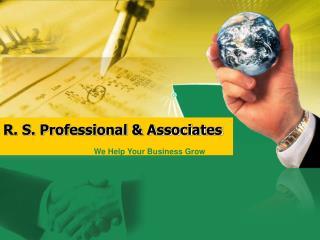 R. S. Professional & Associates