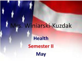 Mrs.  Winiarski-Kuzdak