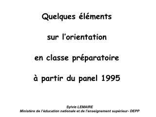 Quelques éléments sur l'orientation  en classe préparatoire à partir du panel 1995