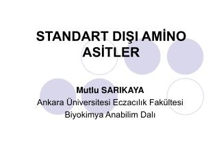 STANDART DIŞI AMİNO ASİTLER