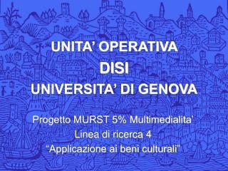 UNITA' OPERATIVA  DISI UNIVERSITA' DI GENOVA