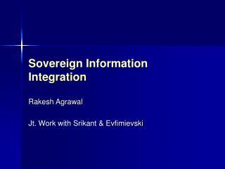 Sovereign Information Integration
