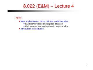 8.022 (E&M) � Lecture 4