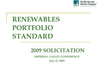 IMPERIAL VALLEY CONFERENCE July 21, 2009
