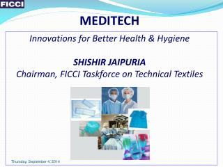MEDITECH Innovations for Better Health & Hygiene SHISHIR JAIPURIA