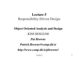 Lecture 5 Responsibility-Driven Design