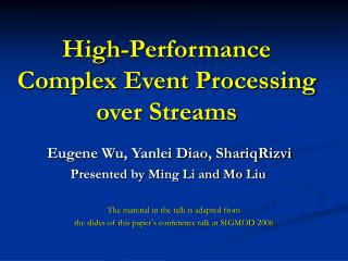 High-Performance Complex Event Processing over Streams