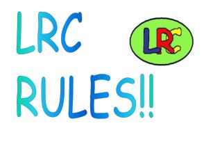 LRC RULES!!