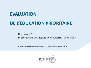 Document 3 Présentation du rapport de diagnostic Juillet 2013