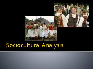 Sociocultural  Analysis
