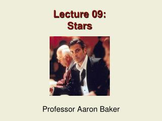 Lecture 09: Stars