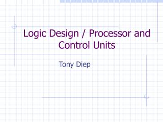 Logic Design / Processor and Control Units