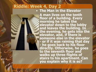 Riddle: Week 4, Day 2
