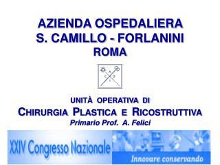 AZIENDA OSPEDALIERA  S. CAMILLO - FORLANINI ROMA
