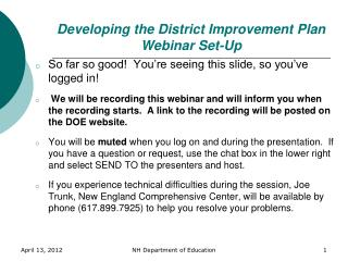 Developing the District Improvement Plan Webinar Set-Up
