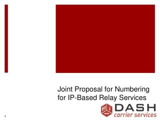 Joint Proposal for Numbering for IP-Based Relay Services