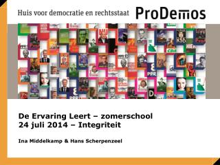 De Ervaring Leert – zomerschool 24 juli 2014 – Integriteit Ina Middelkamp & Hans Scherpenzeel