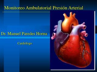 Monitoreo Ambulatorial Presión Arterial