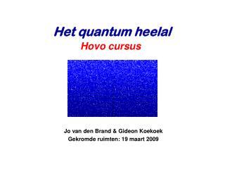 Jo van den Brand & Gideon  Koekoek Gekromde ruimten : 19  maart  2009