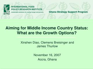 Aiming for Middle Income Country Status: What are the Growth Options?